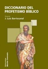 DICCIONARIO DEL PROFETISMO BÍBLICO