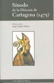 SINODO DE LA DIOCESIS DE CARTAGENA (1475)