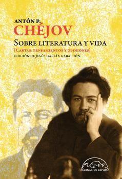 SOBRE LITERATURA Y VIDA (CARTAS, PENSAMIENTOS Y OPINIONES)