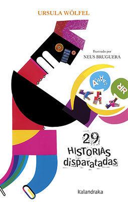 (G) 29 HISTORIAS DISPARATADAS