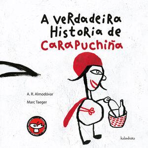 A VERDADEIRA HISTORIA DE CARAPUCHIÑA