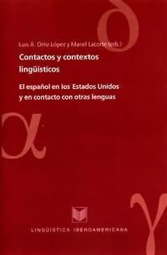 CONTACTOS Y CONTEXTOS LINGUISTICOS