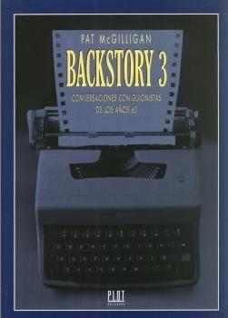 BACKSTORY-3 : CONVERSACIONES CON GUIONISTAS DE LOS 60