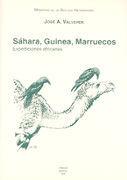 SAHARA, GUINEA, MARRUECOS EXPEDICIONES AFRICANAS