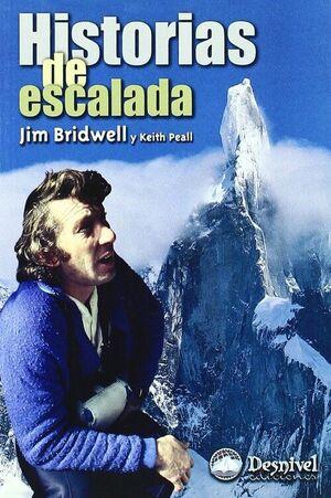 @ HISTORIAS DE ESCALADA : LA PASIÓN DE UN ESCALADOR