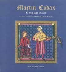 MARTIN CODAX. O SON DAS ONDAS (+CD) SETE CANTIGAS / O P.VINDEL