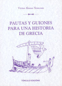 PAUTAS Y GUIONES PARA UNA HISTORIA GRECIA, SANTIAGO DE COMPOSTELA, 1994