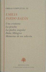 OBRAS COMPLETAS VOL III. EMILIA PARDO  BAZAN