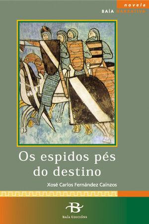 OS ESPIDOS PES DO DESTINO