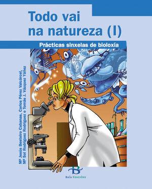 TODO VAI NA NATUREZA (I) E (II). PRACTICAS SINXELAS BIOLOXIA