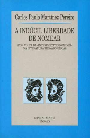 A INDÓCIL LIBERDADE DE NOMEAR