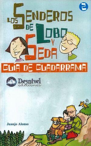 GUÍA DE GUADARRAMA. SENDEROS DE LOBO Y SEDA