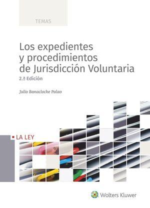 EXPEDIENTES Y PROCEDIMIENTOS DE JURISDICCIÓN VOLUNTARIA, LOS