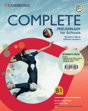 COMPLETE PRELIMINARY FOR SCHOOLS B1, STUDENT'S PACK (STUDENT'S BOOK Y WORKBOOK)