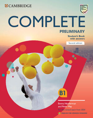 COMPLETE PRELIMINARY B1 FOR SPANISH SPEAKERS STUDENT'S BOOK WITH ANSWERS