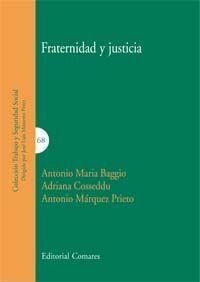 FRATERNIDAD Y JUSTICIA.