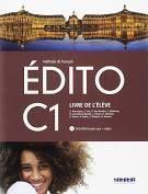 EDITO C1, LIVRE DE L'ELEVE (METHODE DE FRANCAIS)