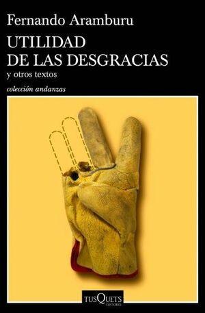 UTILIDAD DE LAS DESGRACIAS
