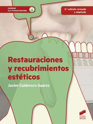 RESTAURACIONES Y RECUBRIMIENTOS ESTÉTICOS (2ª EDICIÓN REVISADA Y AMPLIADA)