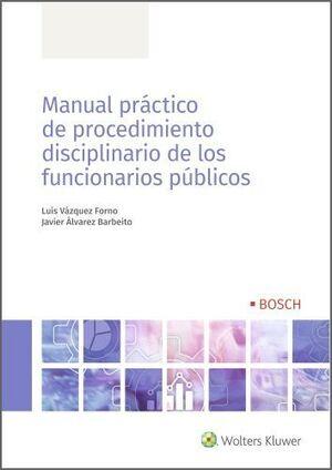 MANUAL PRÁCTICO DE PROCEDIMIENTO DISCIPLINARIO DE LOS FUNCIONARIOS PÚBLICOS