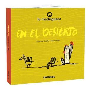 LA MADRIGUERA EN EL DESIERTO   (ALBUM ILUSTRADO)