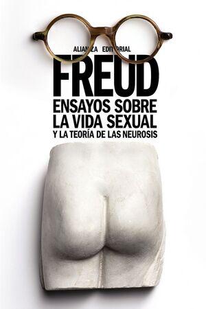 ENSAYOS SOBRE LA VIDA SEXUAL Y LA TEORÍA DE LAS NEUROSIS