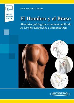 HOMBRO Y EL BRAZO, EL  (INCLUYE VERSIÓN DIGITAL)