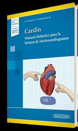 CARDIN. MANUAL DIDÁCTICO PARA LA LECTURA DE ELECTROCARDIOGRAMAS (INCLUYE VERSIÓN