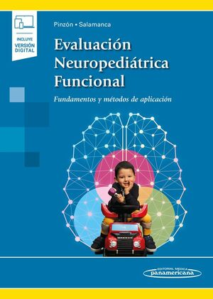 EVALUACIÓN NEUROPEDIÁTRICA FUNCIONAL (+ E-BOOK)