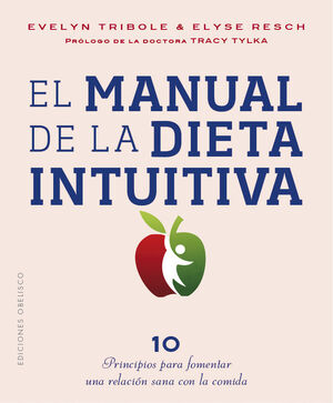 EL MANUAL DE LA DIETA INTIUTIVA