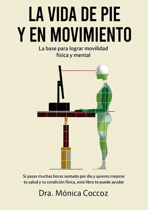 VIDA DE PIE Y EN MOVIMIENTO, LA
