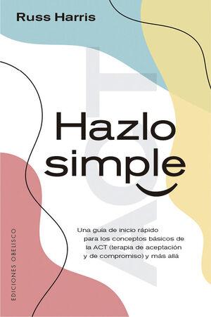 HAZLO SIMPLE  GUIA INICIACION  ACT