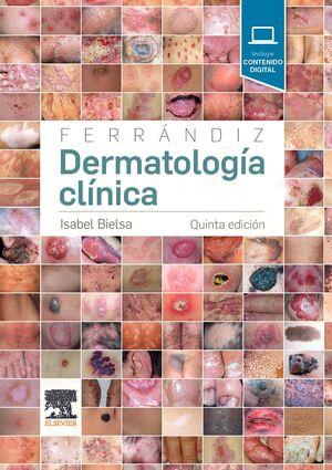 FERRÁNDIZ. DERMATOLOGÍA CLÍNICA (5ª ED.)