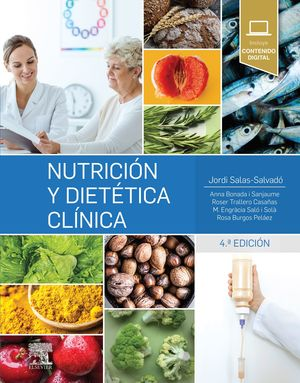NUTRICIÓN Y DIETÉTICA CLÍNICA (4ª ED.)