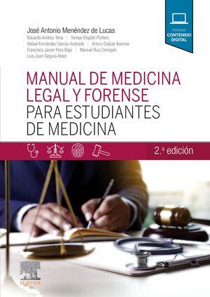 MANUAL DE MEDICINA LEGAL Y FORENSE PARA ESTUDIANTES DE MEDICINA (2ª ED.)