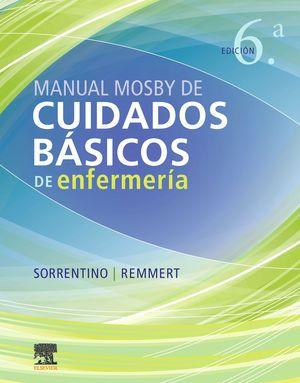 MANUAL MOSBY DE CUIDADOS BÁSICOS DE ENFERMERÍA (6ª ED.)