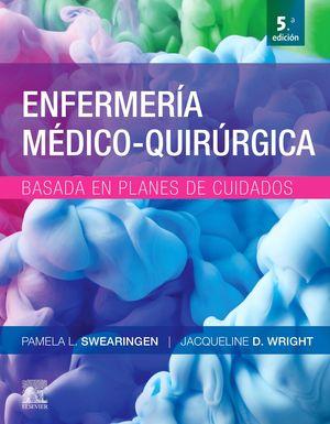 ENFERMERÍA MÉDICO-QUIRÚRGICA BASADA EN PLANES DE CUIDADOS(5ª ED.)