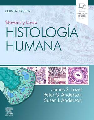 STEVENS Y LOWE. HISTOLOGÍA HUMANA (5ª ED.)