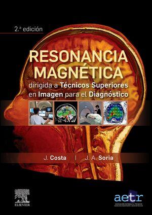 RESONANCIA MAGNÉTICA DIRIGIDA A TÉCNICOS SUPERIORES EN IMAGEN PAR
