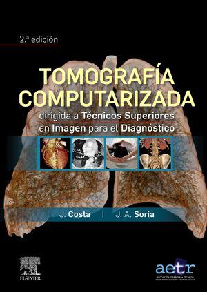 TOMOGRAFÍA COMPUTARIZADA DIRIGIDA A TÉCNICOS SUPERIORES EN IMAGEN