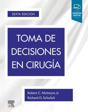 TOMA DE DECISIONES EN CIRUGÍA (6ª ED.)
