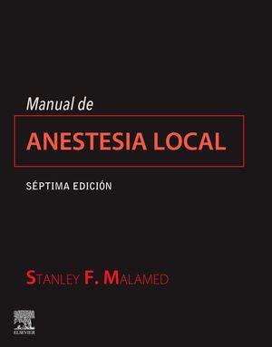 MANUAL DE ANESTESIA LOCAL (7ª ED.)