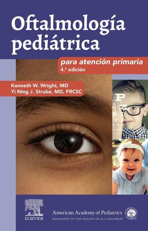 OFTALMOLOGÍA PEDIÁTRICA PARA ATENCIÓN PRIMARIA (4ª ED.)