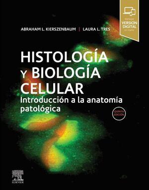 HISTOLOGÍA Y BIOLOGÍA CELULAR (5ª ED.)