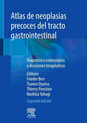ATLAS DE NEOPLASIAS PRECOCES DEL TRACTO INTESTINAL:DIAGNOST