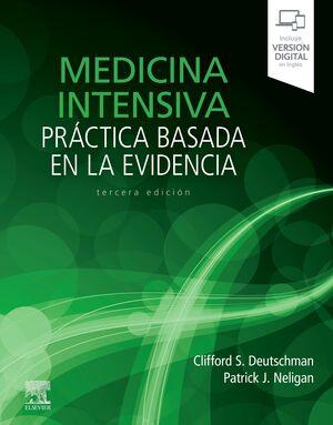 MEDICINA INTENSIVA: PRACTICA BASADA EN LA EVIDENCIA