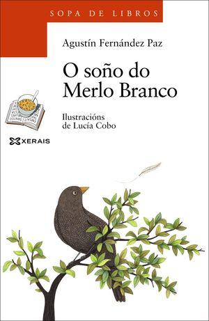O SOÑO DO MERLO BRANCO