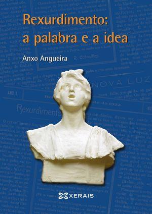 REXURDIMIENTO: A PALABRA E A IDEA
