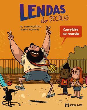 LENDAS DO RECREO, 2 CAMPIONS DO MUNDO