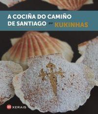 A COCIÑA DO CAMIÑO DE SANTIAGO (BILINGÜE)